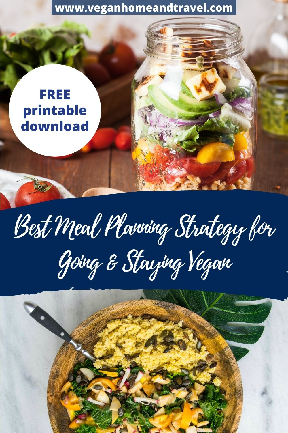 This picture shows a picture of a salad in a jar and a couscous dish with the text Best Meal PLanning Strategy for going and staying vegan